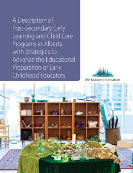 A Description of Post-Secondary Early Learning and Child Care Programs in Alberta